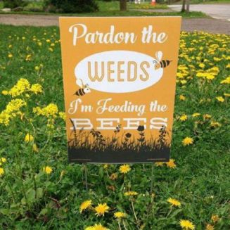 Pardon the weeds sign